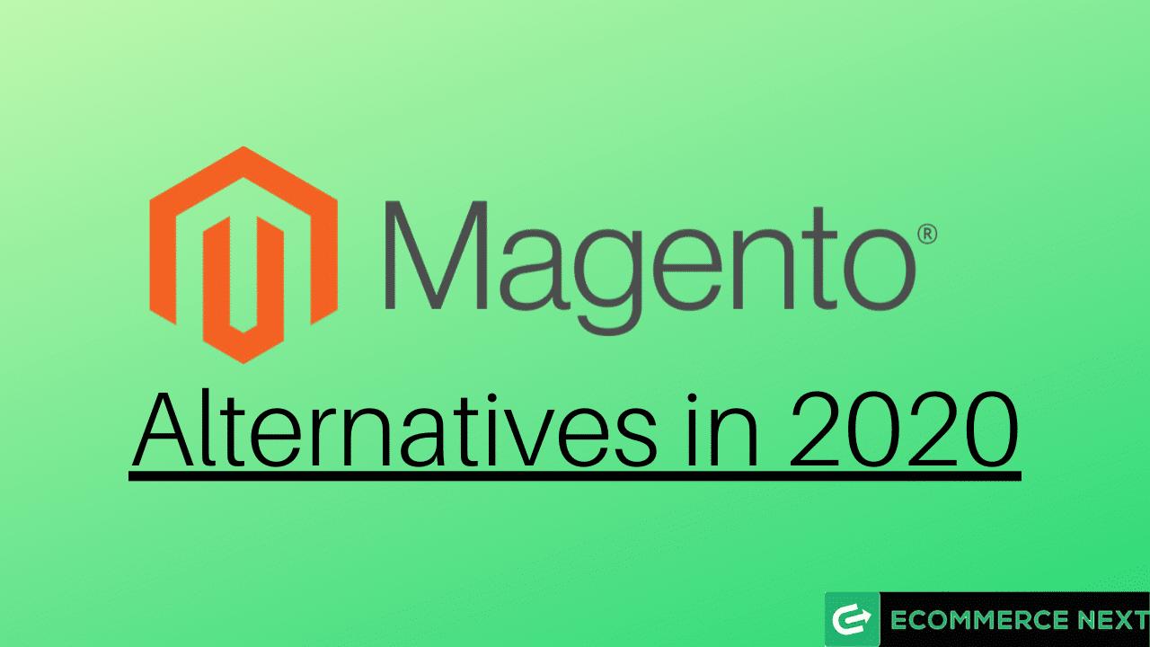 Top 5 Magento alternatives in 2020