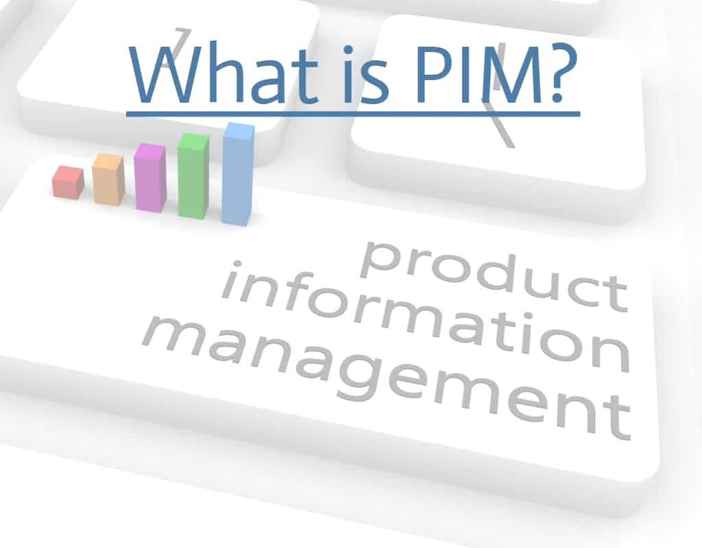 Product Information Management (What is PIM?)