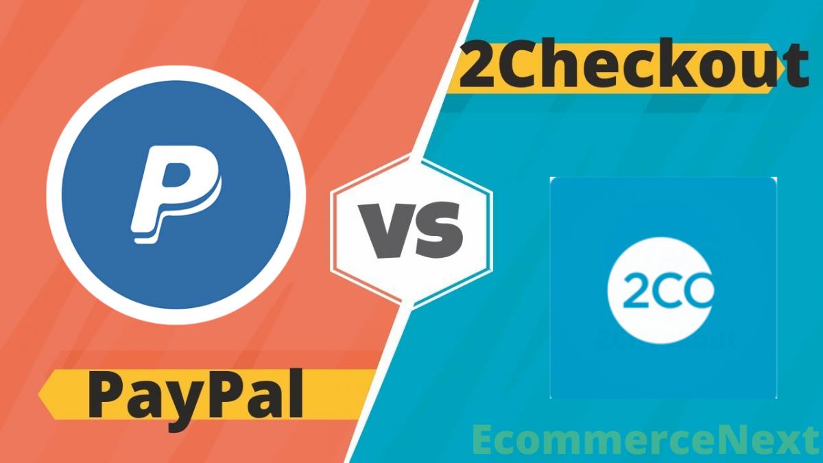 2checkout vs paypal comparison