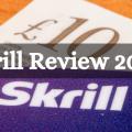 Skrill Review 2020
