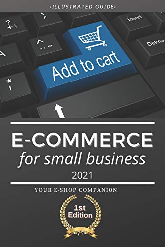 E-commerce for Small Business 2021