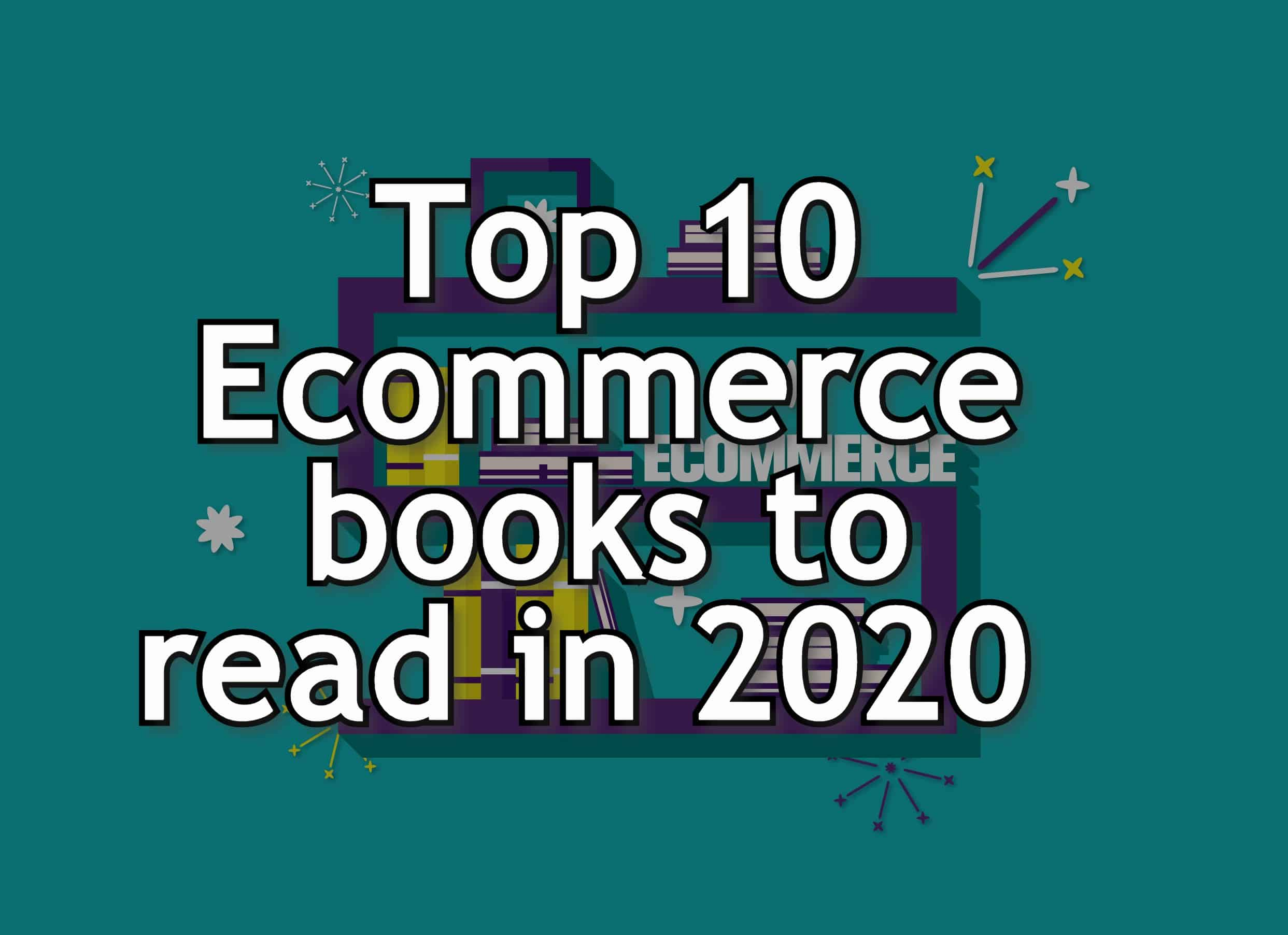 Top 10 e-commerce books to read in 2020