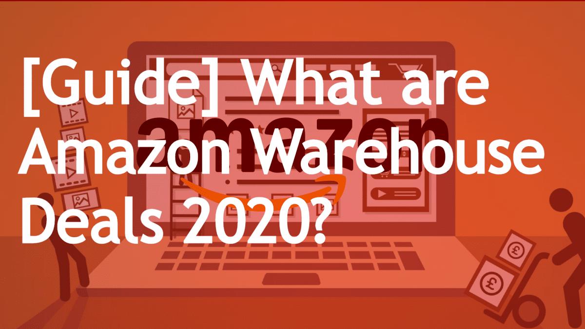 Amazon Warehouse deals 2020