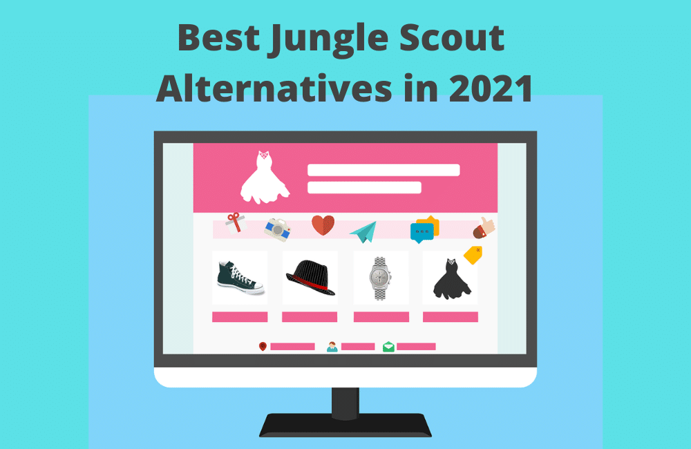 Best Jungle Scout Alternatives in 2021